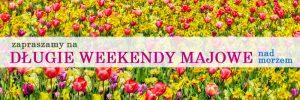 długi weekend majowy